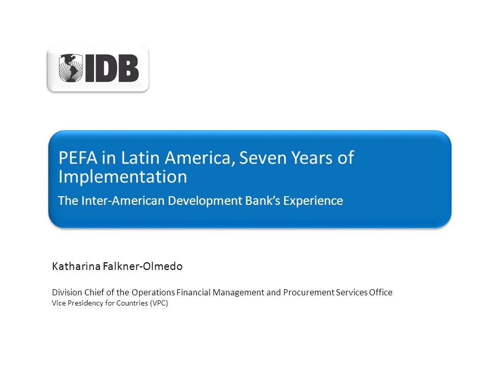 PEFA in Latin America, Seven Years of Implementation