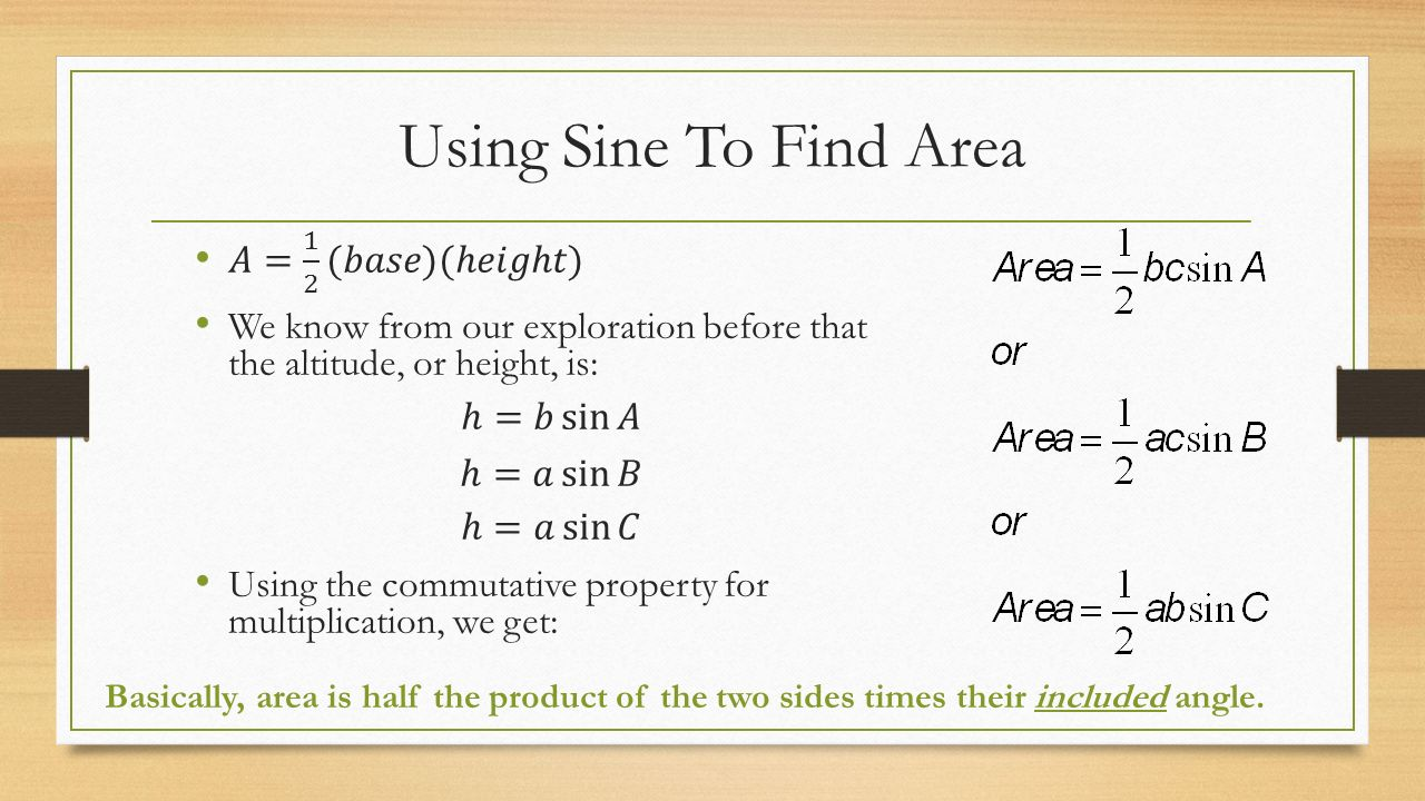 13 Using Sine To Find Area 61 Law Of Sines +be Able To Apply Law