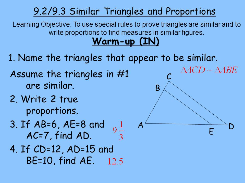 9.2/9.3 Similar Triangles and Proportions