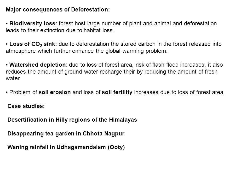 Major consequences of Deforestation:
