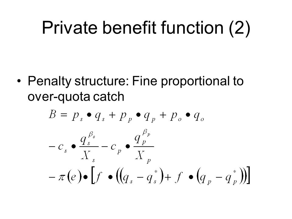 Private benefit function (2)