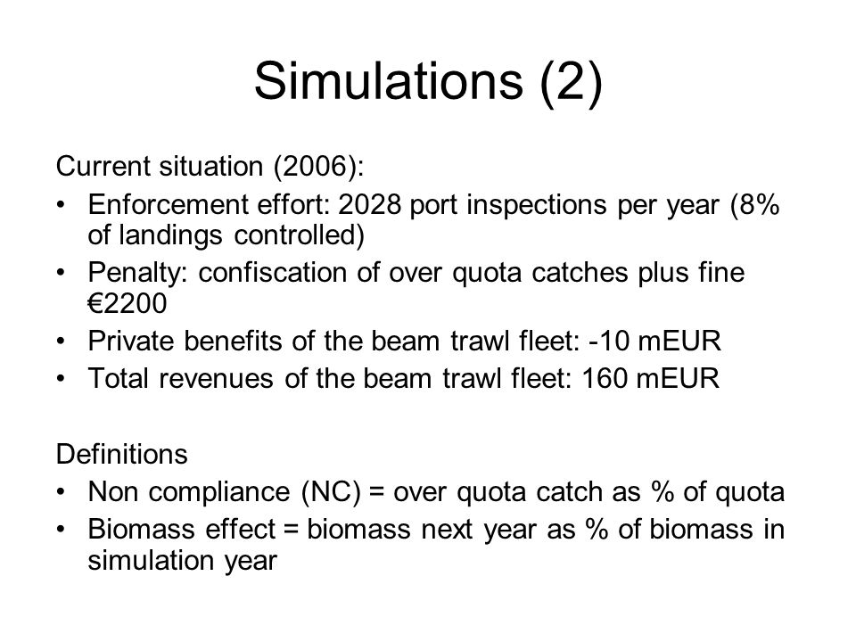 Simulations (2) Current situation (2006):