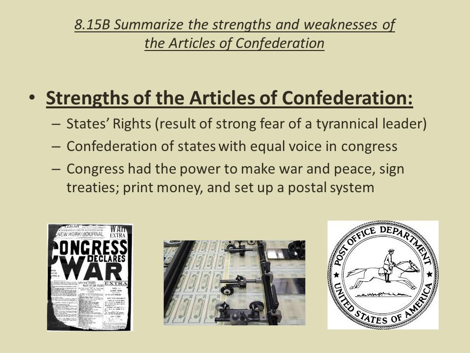 what was one of the strengths of the articles of confederation