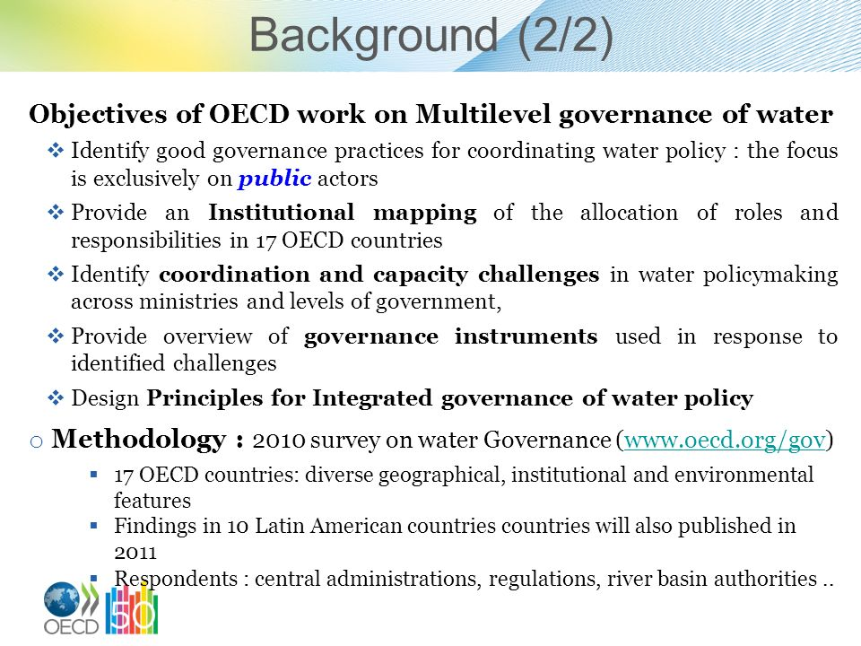 Background (2/2) Objectives of OECD work on Multilevel governance of water.