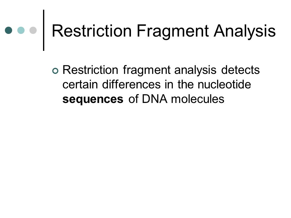 Restriction Fragment Analysis