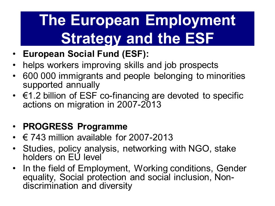 The European Employment Strategy and the ESF