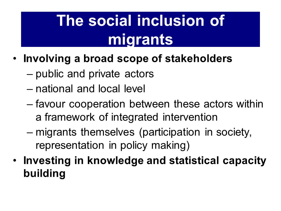 The social inclusion of migrants
