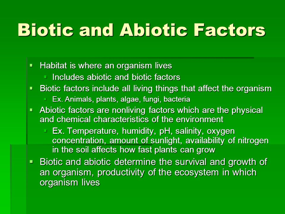 abiotic and biotic characteristic Abiotic and biotic factors are the nonliving and living parts of an ecosystem, respectively for example, abiotic factors can be the temperature, air,.