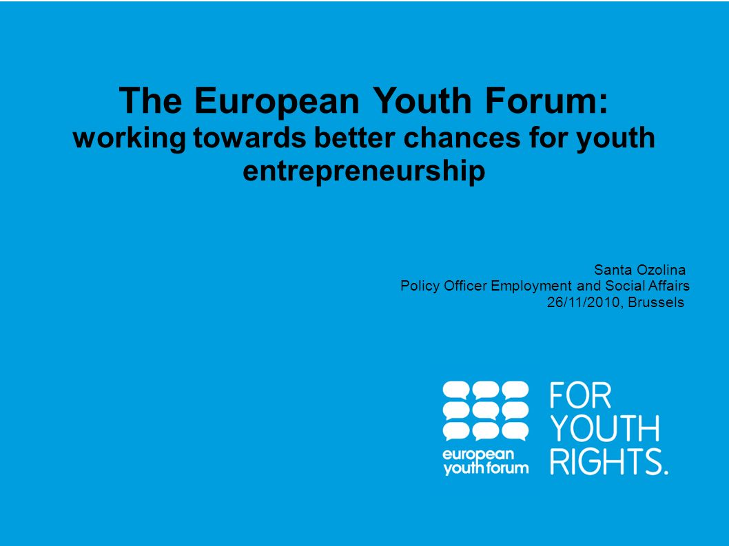 PRESENTATION The European Youth Forum: