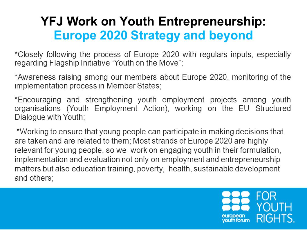 YFJ Work on Youth Entrepreneurship: Europe 2020 Strategy and beyond