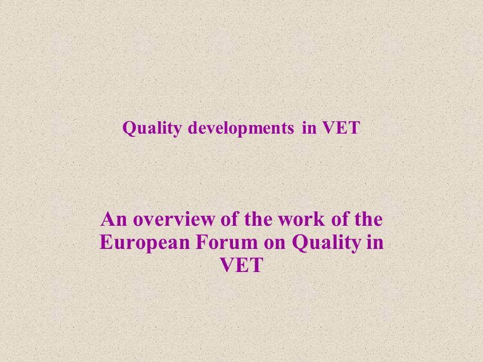 Quality developments in VET