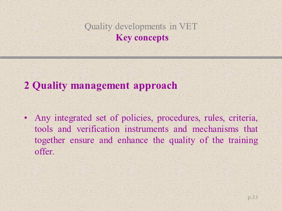 Quality developments in VET Key concepts