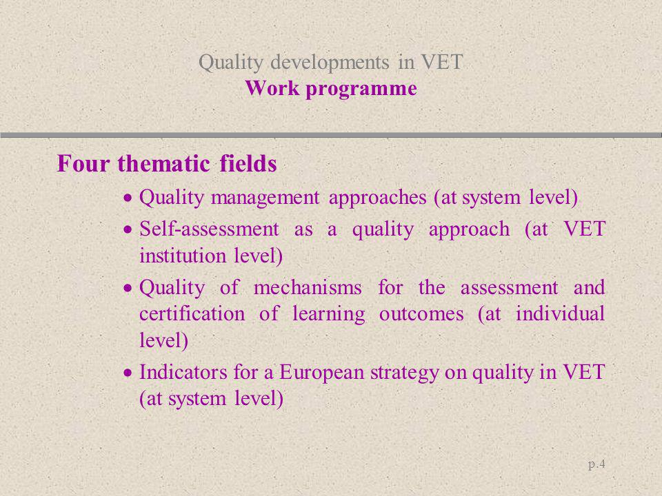 Quality developments in VET Work programme
