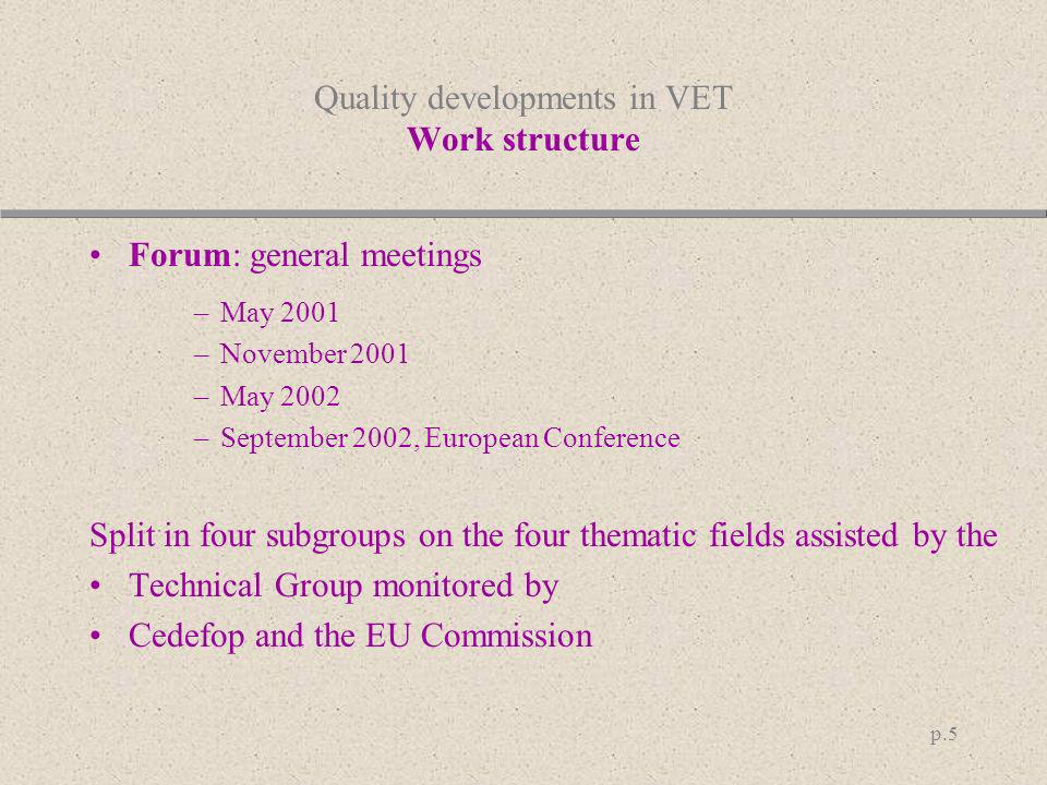Quality developments in VET Work structure