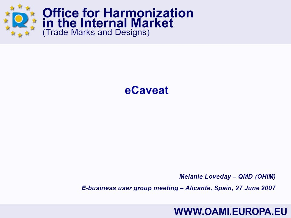 eCaveat Melanie Loveday – QMD (OHIM)