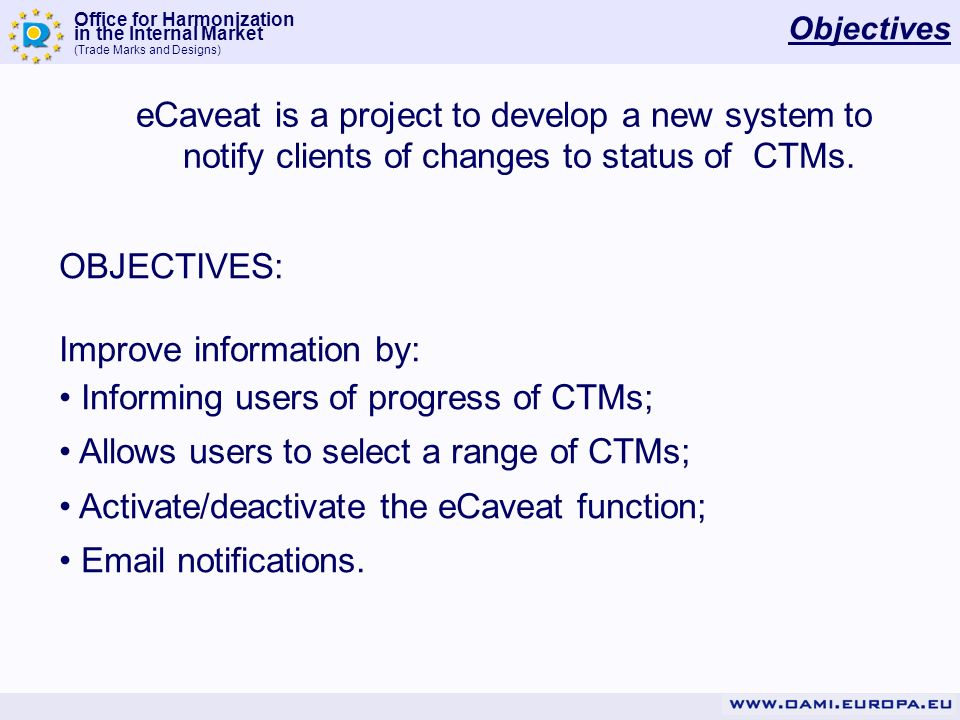 Improve information by: Informing users of progress of CTMs;