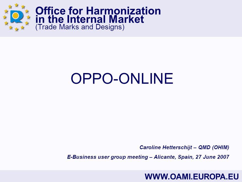 OPPO-ONLINE Caroline Hetterschijt – QMD (OHIM)