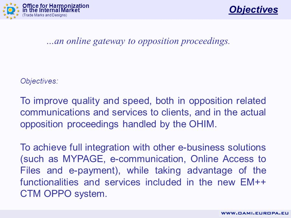 …an online gateway to opposition proceedings.
