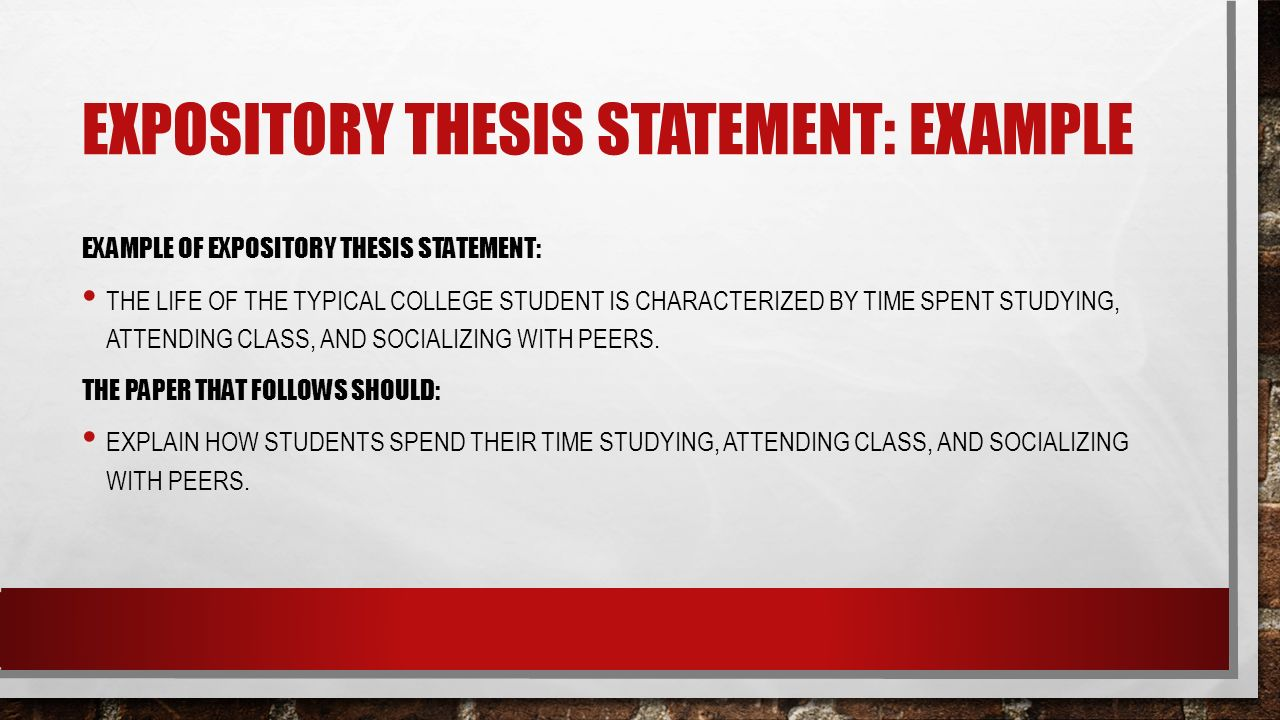 expository essay thesis statement lesson 100 expository essay topic ideas, writing tips, and sample essays updated on may 15, 2018 virginia kearney  you have a good expository essay idea but you don't actually have to say all of the topics you will be discussing in your question your question can be:  here are some potential thesis statements: growing up in a single parent.
