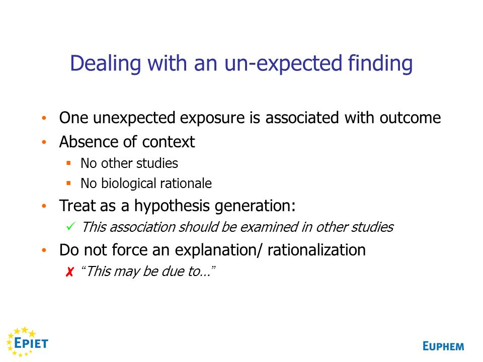 Dealing with an un-expected finding