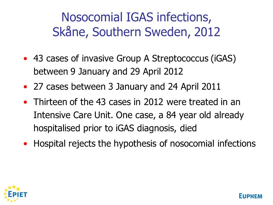 Nosocomial IGAS infections, Skåne, Southern Sweden, 2012