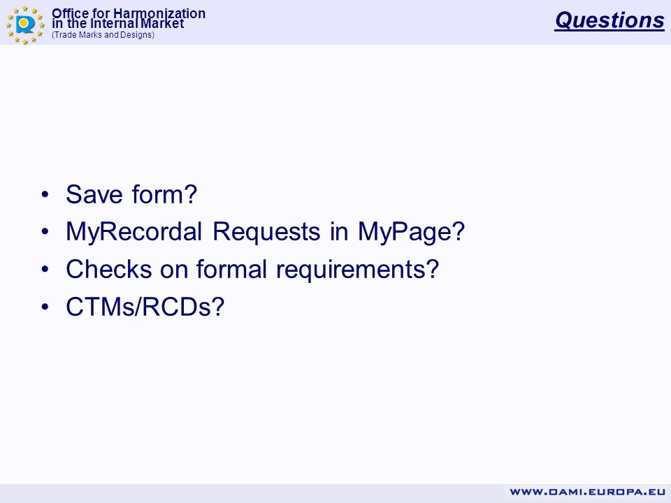 MyRecordal Requests in MyPage Checks on formal requirements