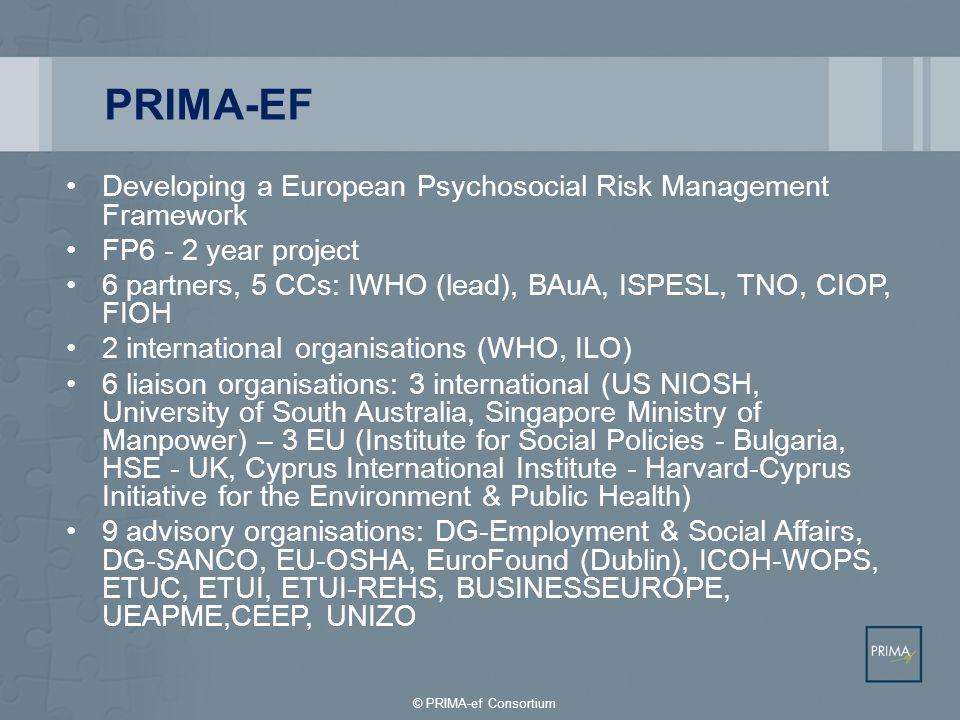 PRIMA-EF Developing a European Psychosocial Risk Management Framework