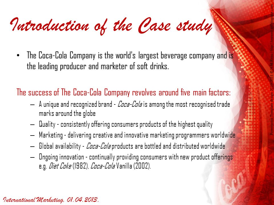 "coca cola case study Case-study the new coke battered by competition from the sweeter pepsi-cola, coca-cola decided in 1985 to replace its old formula with a sweeter variation, dubbed the ""new coke."