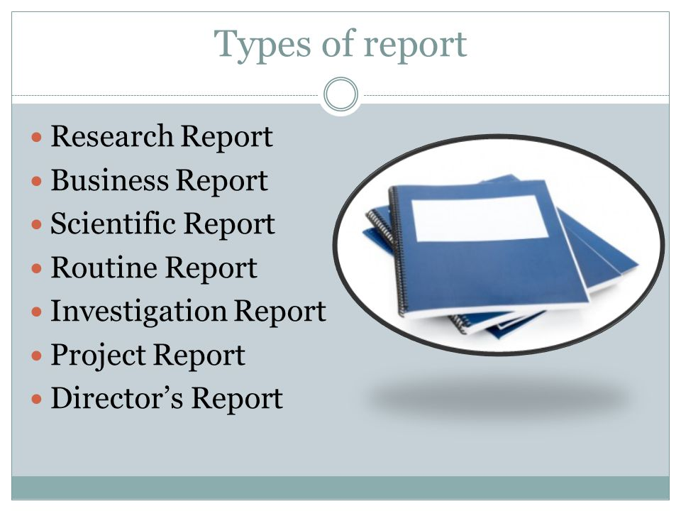 Five classifications of business report