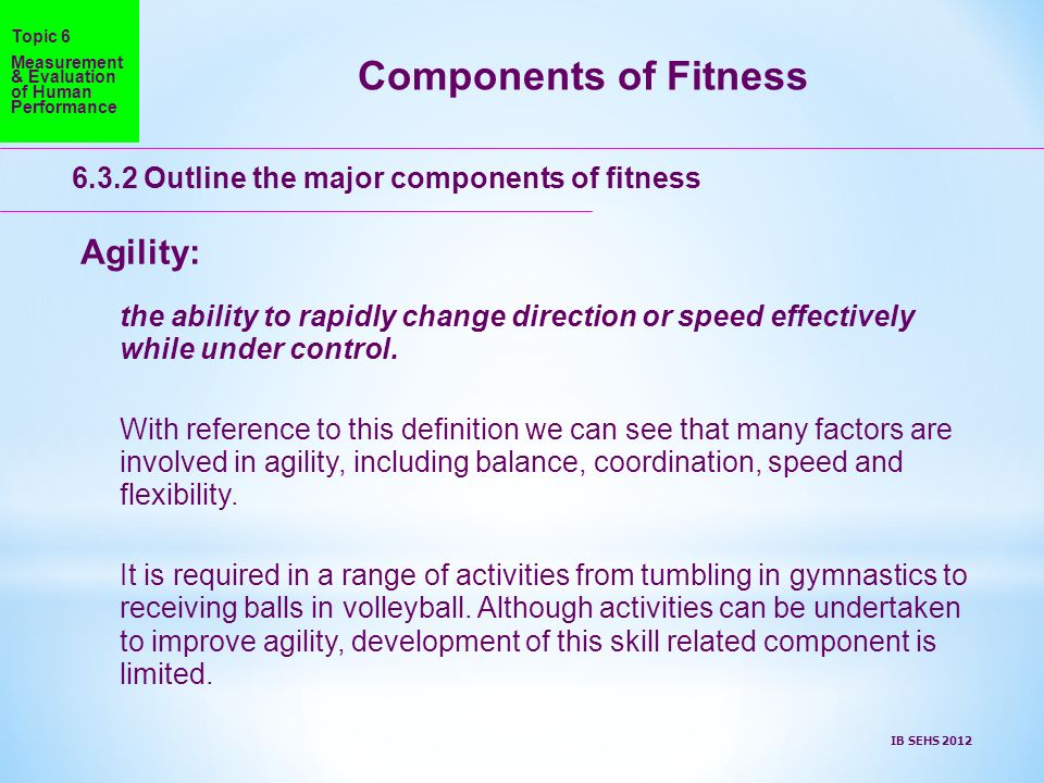 Components of Fitness Agility: