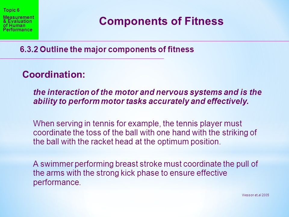 Components of Fitness Coordination: