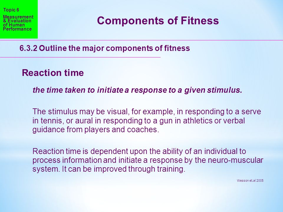 Components of Fitness Reaction time