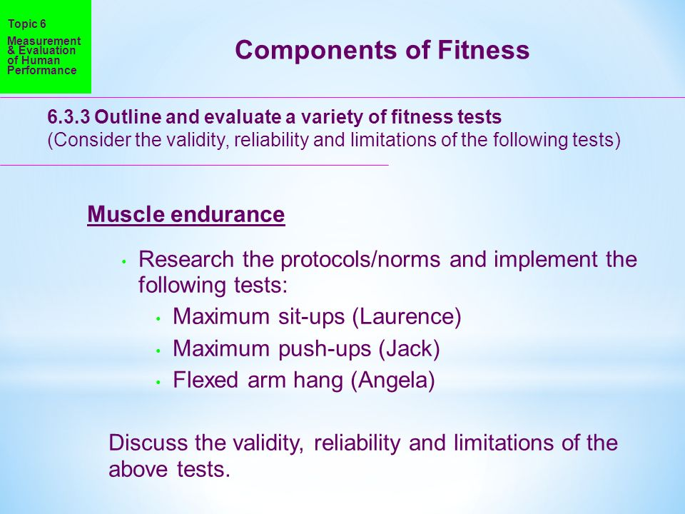 Components of Fitness Muscle endurance