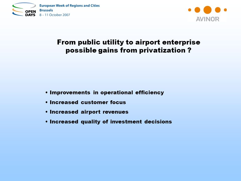From public utility to airport enterprise possible gains from privatization