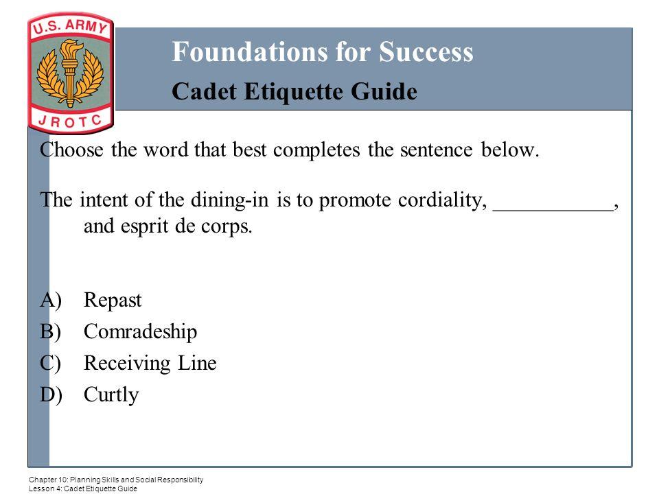Cadet Etiquett MILITARY BALL ppt download : Choosethewordthatbestcompletesthesentencebelow from slideplayer.com size 960 x 720 jpeg 66kB