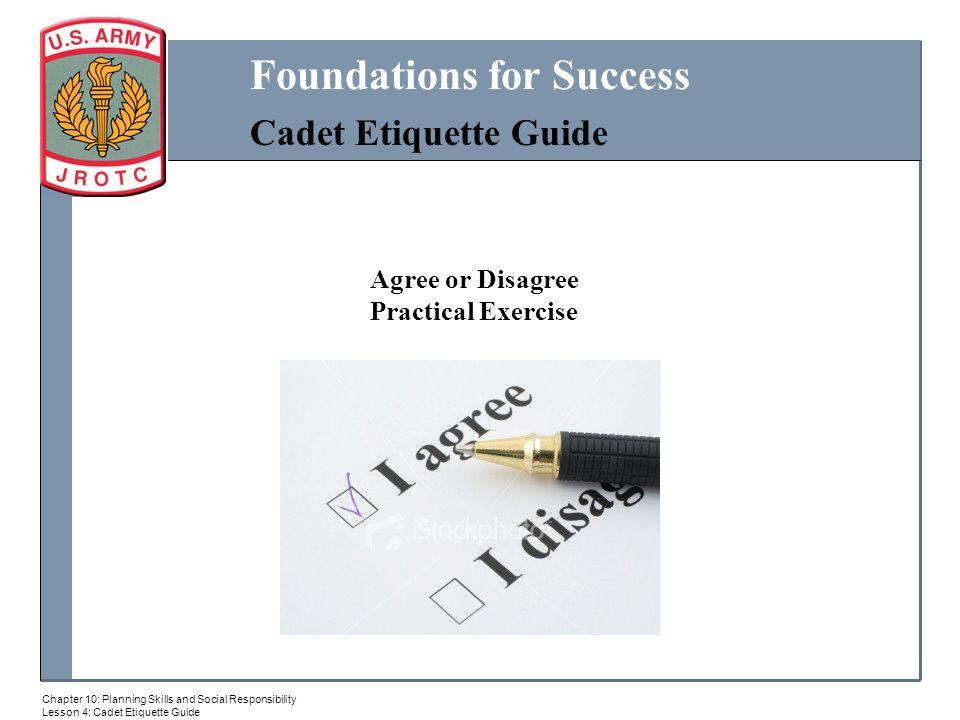 Cadet Etiquett MILITARY BALL ppt download : AgreeorDisagreePracticalExercise from slideplayer.com size 960 x 720 jpeg 53kB