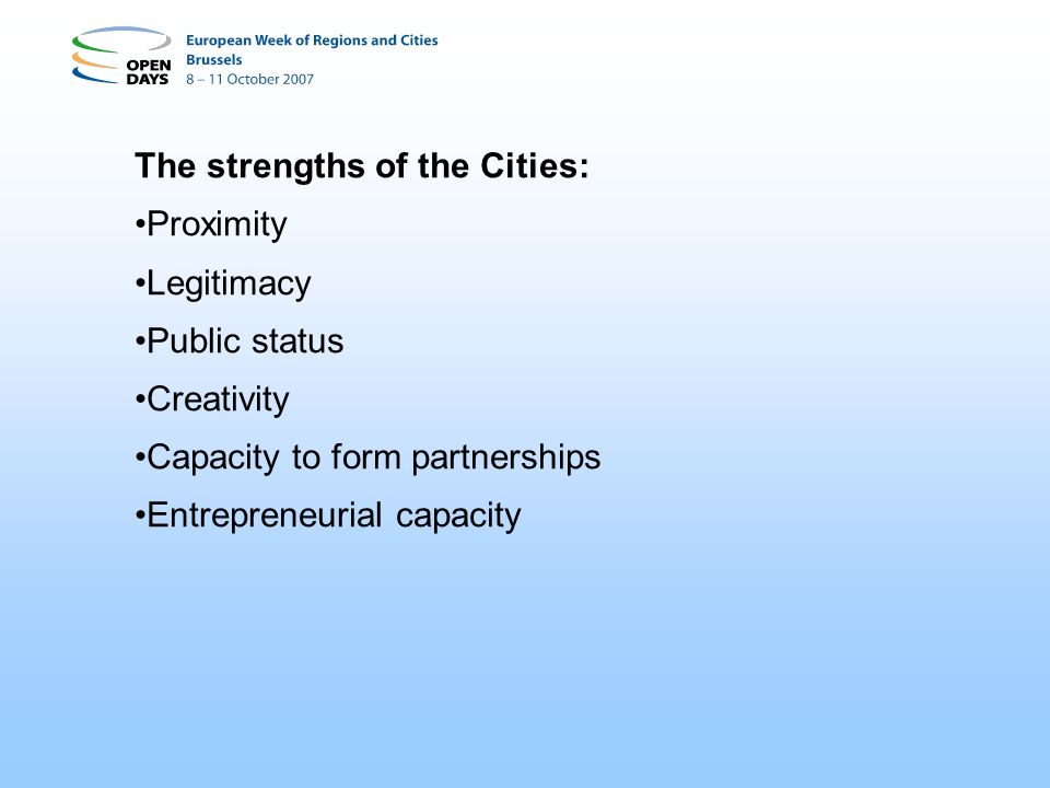 The strengths of the Cities: