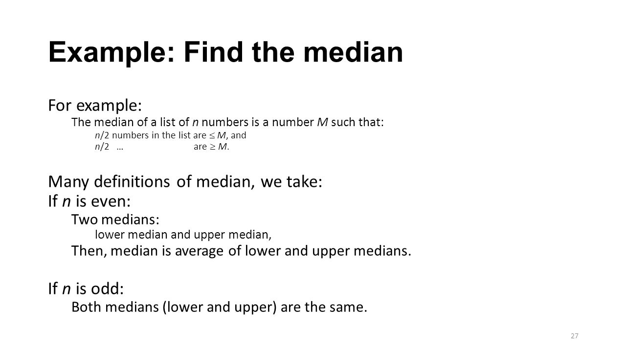 Consider Consider This Problem: Given A Sorted List Of N Numbers, Find The  Median Calculating