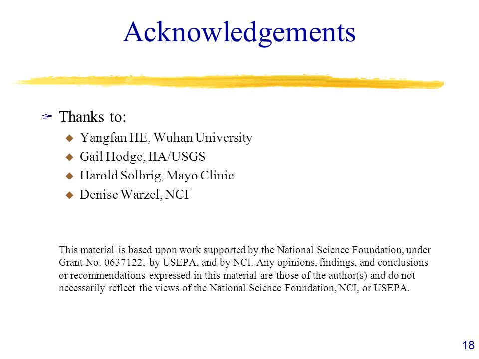 Acknowledgements Thanks to: Yangfan HE, Wuhan University