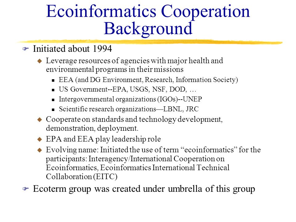 Ecoinformatics Cooperation Background