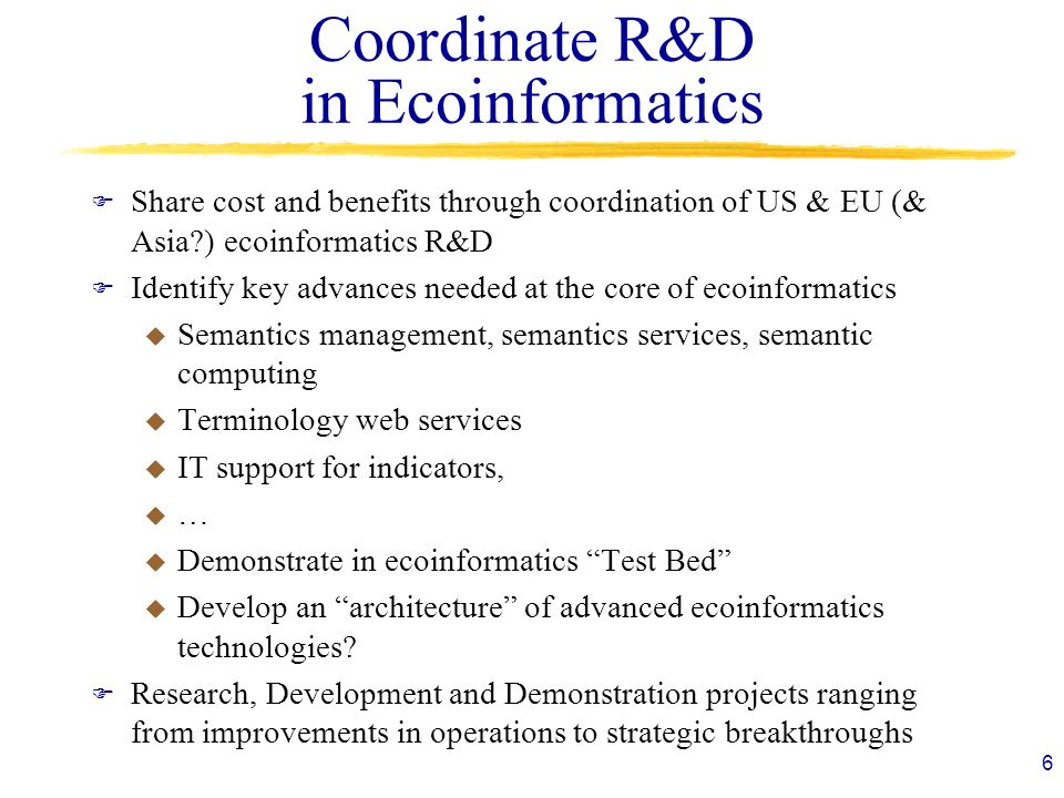 Coordinate R&D in Ecoinformatics