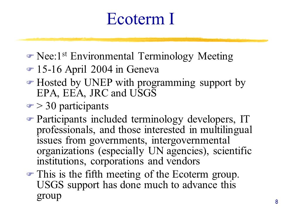 Ecoterm I Nee:1st Environmental Terminology Meeting