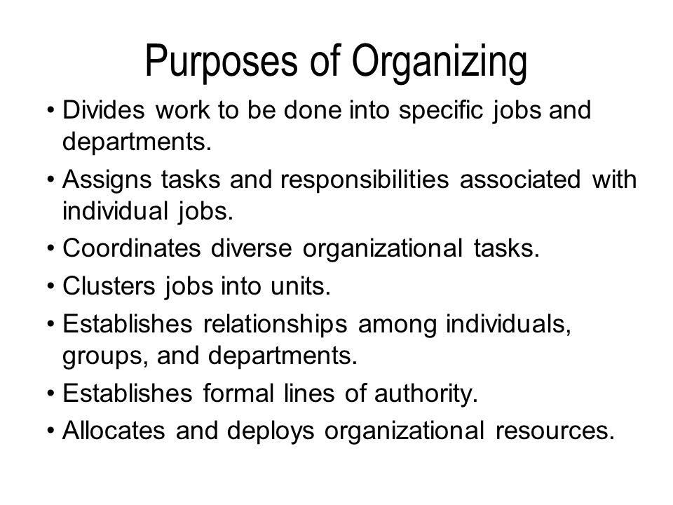 Purposes of Organizing