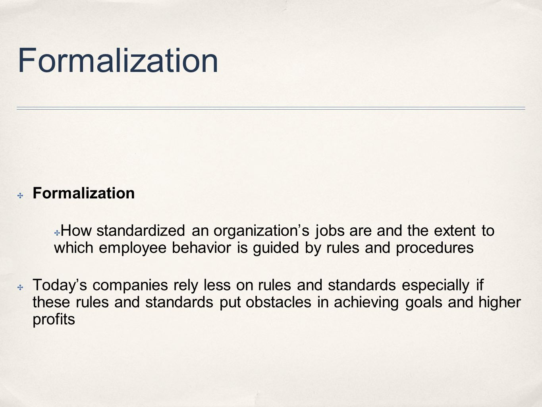 Formalization Formalization