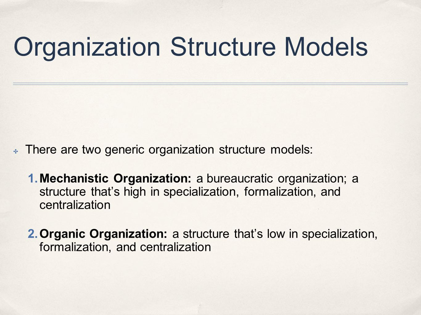 Organization Structure Models
