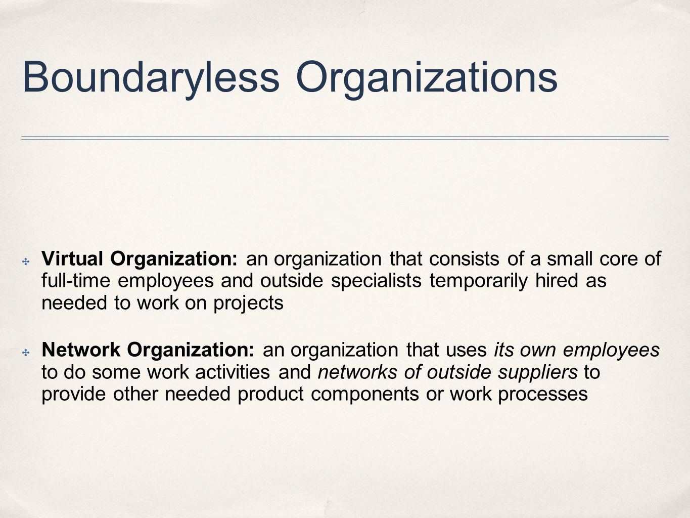 The Structure of a Boundaryless Organization