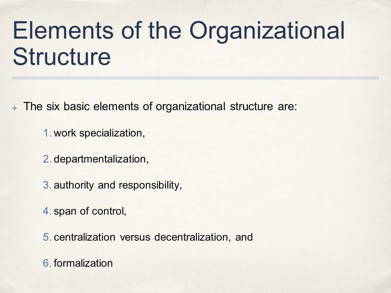 Elements of the Organizational Structure