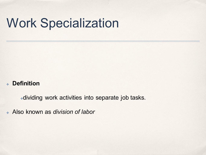 Work Specialization Definition