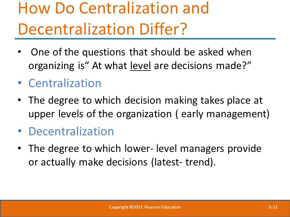 How Do Centralization and Decentralization Differ