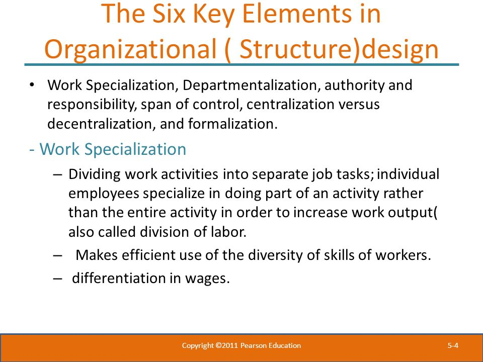 The Six Key Elements in Organizational ( Structure)design